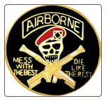 Airborne ( Mess with the best die like the rest )