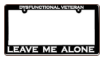 Dysfunctional Veteran - Leave Me Alone