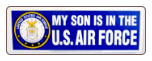 MY SON IS THE U.S. AIR FORCE
